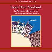 Love Over Scotland: A 44 Scotland Street Novel (Unabridged) audiobook download