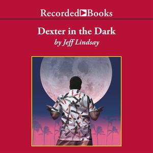 Dexter-in-the-dark-unabridged-audiobook