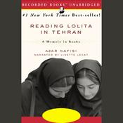 Reading Lolita in Tehran: A Memoir in Books (Unabridged) audiobook download