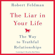 The Liar in Your Life: The Way to Truthful Relationships (Unabridged) audiobook download