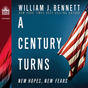 A Century Turns: New Fears, New Hopes--America 1988 to 2008 (Unabridged) audiobook download