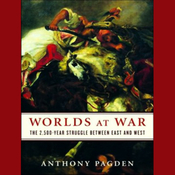 Worlds at War: The 2,500-Year Struggle Between East and West (Unabridged) audiobook download
