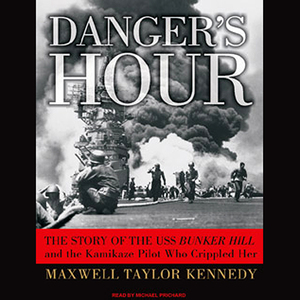 Dangers-hour-the-story-of-the-uss-bunker-hill-and-the-kamikaze-pilot-who-crippled-her-unabridged-audiobook