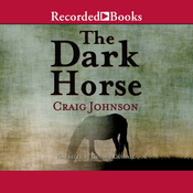 The Dark Horse: A Walt Longmire Mystery (Unabridged) audiobook download