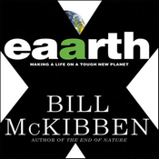 Eaarth: Making a Life on a Tough New Planet (Unabridged) audiobook download