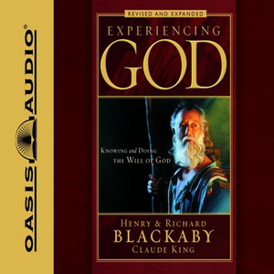 Experiencing-god-how-to-live-the-full-adventure-of-knowing-and-doing-the-will-of-god-unabridged-audiobook