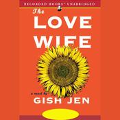 The Love Wife (Unabridged) audiobook download
