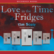 Love in the Time of Fridges (Unabridged) audiobook download