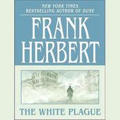 The White Plague (Unabridged) audiobook download