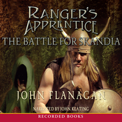The Battle for Skandia: Ranger's Apprentice, Book 4 (Unabridged) audiobook download