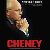 Cheney: The Untold Story of America's Most Powerful and Controversial Vice President (Unabridged) audiobook download
