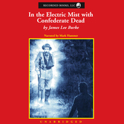 In the Electric Mist with Confederate Dead (Unabridged) audiobook download