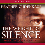 The Weight of Silence (Unabridged) audiobook download