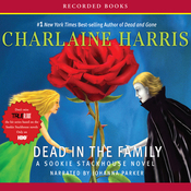 Dead In the Family: Sookie Stackhouse Southern Vampire Mystery #10 (Unabridged) audiobook download