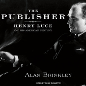The Publisher: Henry Luce and His American Century (Unabridged) audiobook download