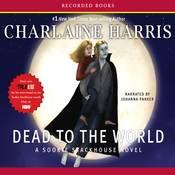 Dead to the World: Sookie Stackhouse Southern Vampire Mystery #4 (Unabridged) audiobook download