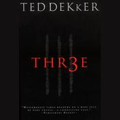 Thr3e (Unabridged) audiobook download