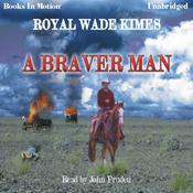 A Braver Man (Unabridged) audiobook download