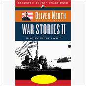 War Stories II: Heroism in the Pacific (Unabridged) audiobook download