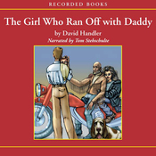The Girl Who Ran Off with Daddy (Unabridged) audiobook download