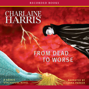 From Dead to Worse: Sookie Stackhouse Southern Vampire Mystery #8 (Unabridged) audiobook download