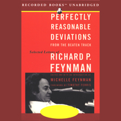 Perfectly Reasonable Deviations from the Beaten Track: Selected Letters of Richard Feynman (Unabridged) audiobook download