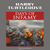 Days of Infamy: A Novel of Alternate History (Unabridged) audiobook download