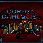 The Dark Volume: A Novel (Unabridged) audiobook download