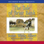 The Tale of Briar Bank: The Cottage Tales of Beatrix Potter (Unabridged) audiobook download