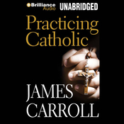 Practicing Catholic (Unabridged) audiobook download