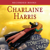 All Together Dead: Sookie Stackhouse Southern Vampire Mystery #7 (Unabridged) audiobook download