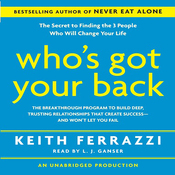 Who's Got Your Back: The Breakthrough Program to Build Deep, Trusting Relationships (Unabridged) audiobook download