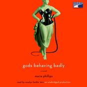 Gods Behaving Badly (Unabridged) audiobook download