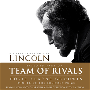 Team-of-rivals-the-political-genius-of-abraham-lincoln-audiobook