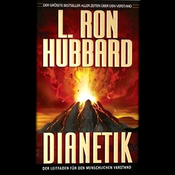 Dianetik: Der Leitfaden fur den menschlichen Verstand: (Dianetics: The Modern Science of Mental Health) (Unabridged) audiobook download