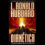 Dianetica: La Ciencia Moderna de la Salud Mental: (Dianetics: The Modern Science of Mental Health) (Unabridged) audiobook download