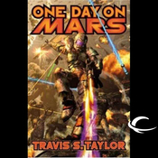 One Day on Mars: Tau Ceti, Book 1 (Unabridged) audiobook download