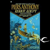 Robot Adept: Apprentice Adept, Book 5 (Unabridged) audiobook download