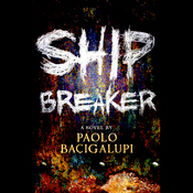 Ship Breaker (Unabridged) audiobook download