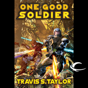 One Good Soldier: Tau Ceti, Book 3 (Unabridged) audiobook download