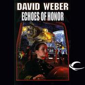 Echoes of Honor: An Honor Harrington Adventure (Unabridged) audiobook download