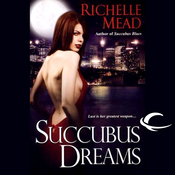 Succubus Dreams: Georgina Kincaid, Book 3 (Unabridged) audiobook download