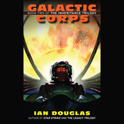 Galactic Corps: The Inheritence Trilogy, Book 2 (Unabridged) audiobook download