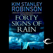 Forty Signs of Rain: Science in the Capital, Book 1 (Unabridged) audiobook download