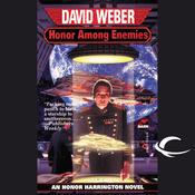 Honor Among Enemies: An Honor Harrington Adventure (Unabridged) audiobook download
