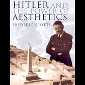 Hitler and the Power of Aesthetics (Unabridged) audiobook download