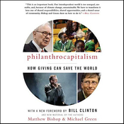 Philanthrocapitalism: How Giving Can Save the World (Unabridged) audiobook download