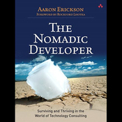 The Nomadic Developer: Surviving and Thriving in the World of Technology Consulting (Unabridged) audiobook download