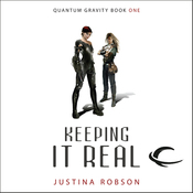 Keeping It Real: Quantum Gravity, Book 1 (Unabridged) audiobook download