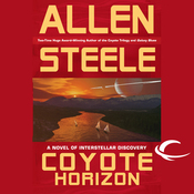 Coyote Horizon: A Novel of Interstellar Discovery (Unabridged) audiobook download